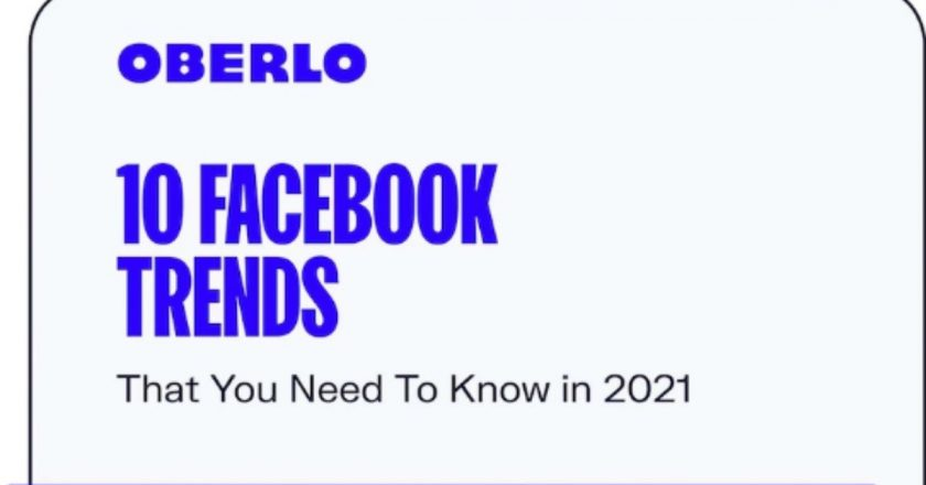 10 Facebook Trends to Watch for in 2021
