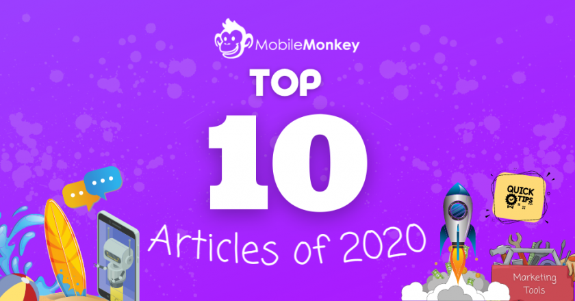 10 Top Growth Marketing Articles of 2020 by MobileMonkey