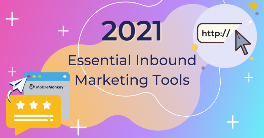 30 Essential Inbound Marketing Tools of 2021
