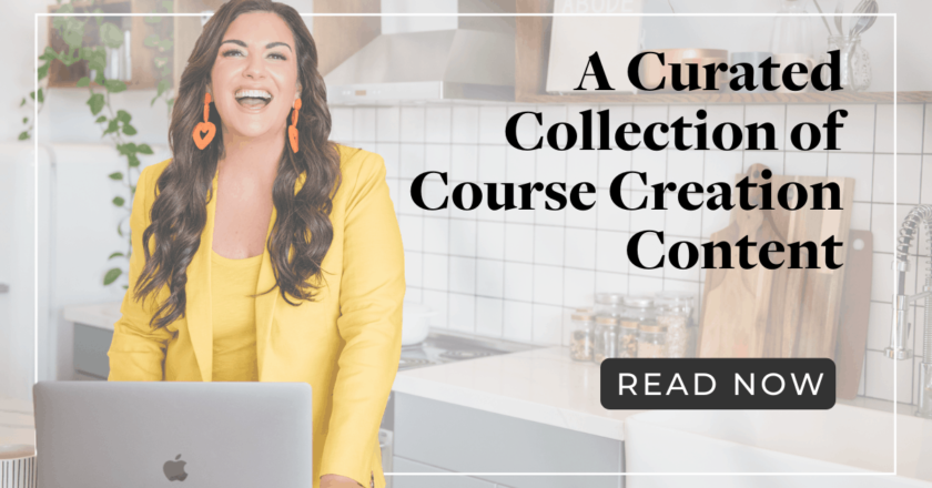 A Curated Collection of Course Creation Content