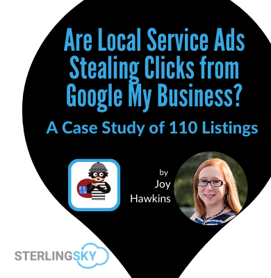 Are Local Services Ads Stealing Clicks from Google My Business? A Case Study of 110 Listings