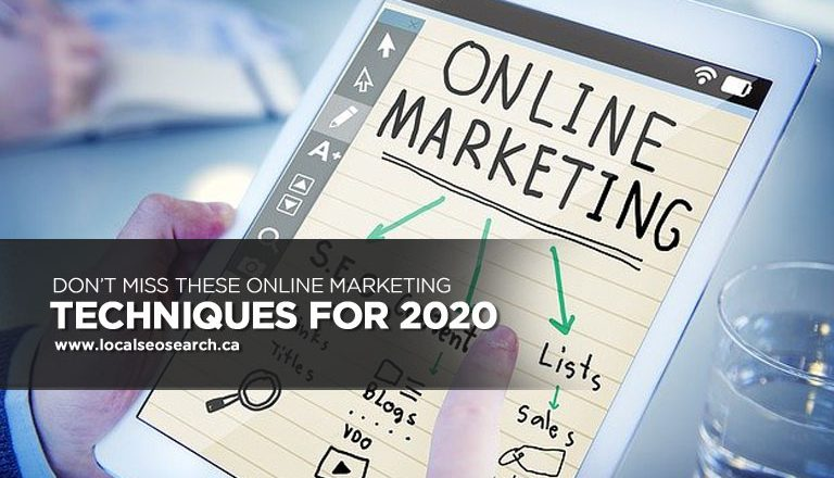 Don't Miss These Online Marketing Techniques for 2020