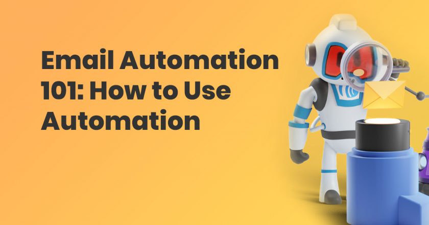 How to Use Email Marketing Automation