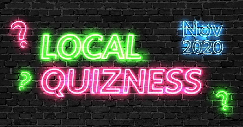 Local Quizness November 2020 – How Well Do You Know Last Month's News?