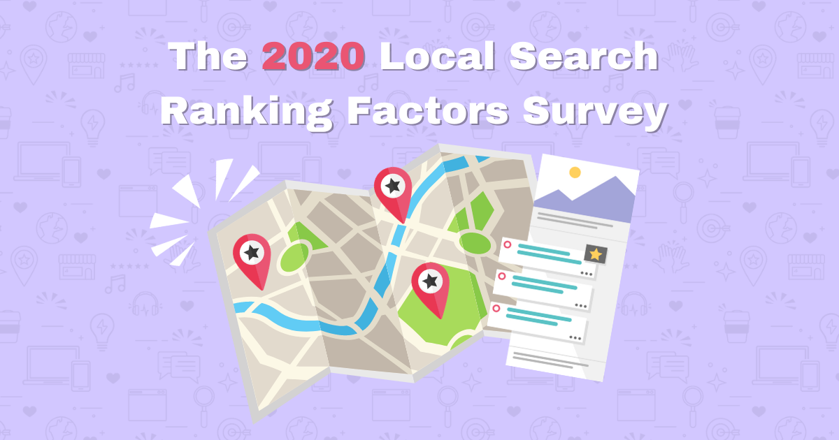 The 2020 Local Search Ranking Factors Survey Analysis