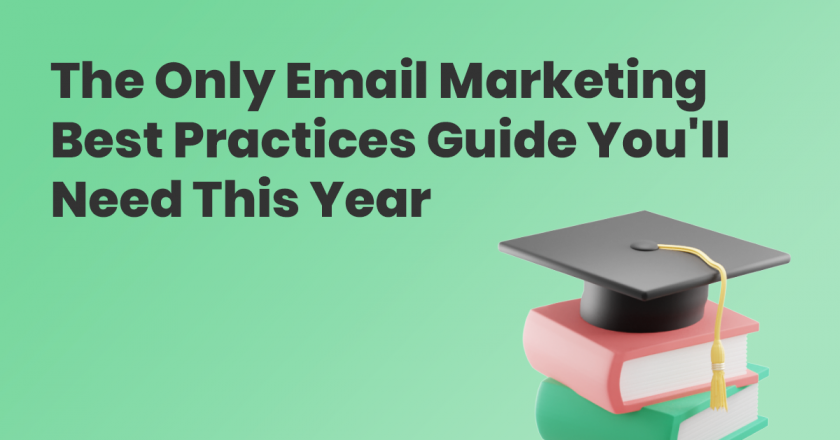 The 2021 Email Marketing Best Practices Guide