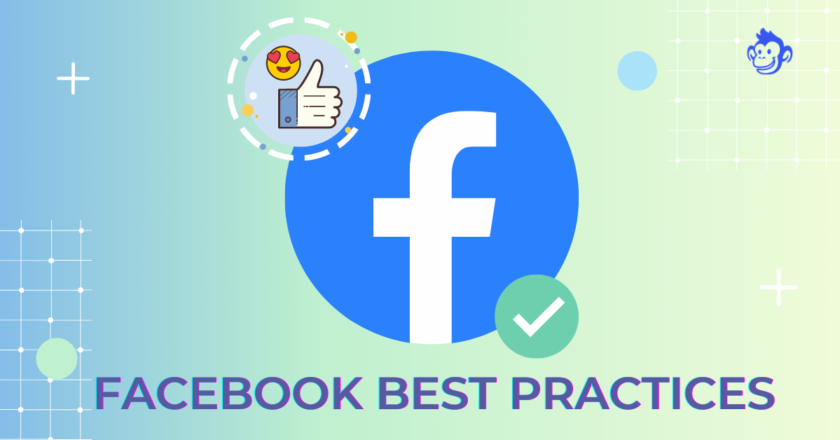 20 Key Facebook Best Practices For Business In 2021