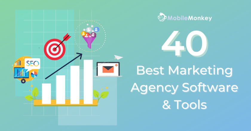 40 Best Marketing Agency Software & Tools