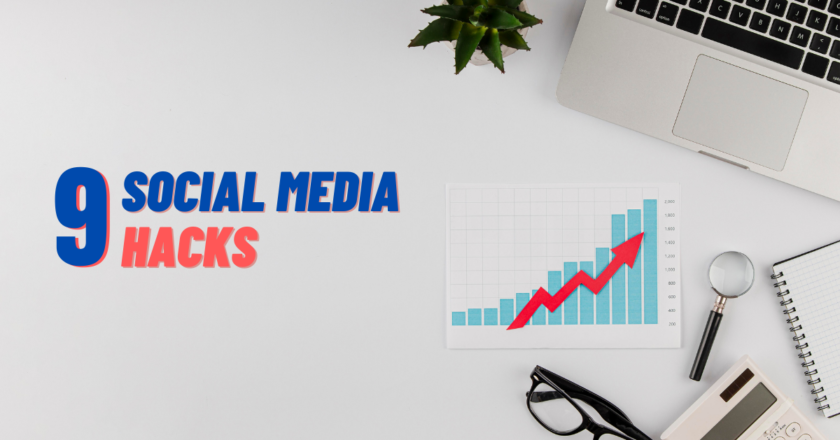 9 Social Media Hacks To 2X Your Brand Growth In 2021