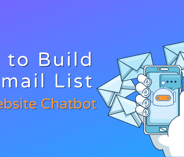 How To Build an Email List With Live Web Chat and Automated Messaging