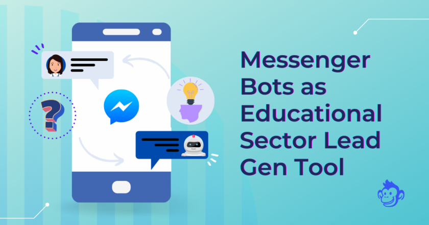 Messenger Bots as Educational Sector Growth Tool