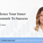 #363: How To Silence Your Inner Critic & Commit To Success With Jamie Kern Lima – Amy Porterfield