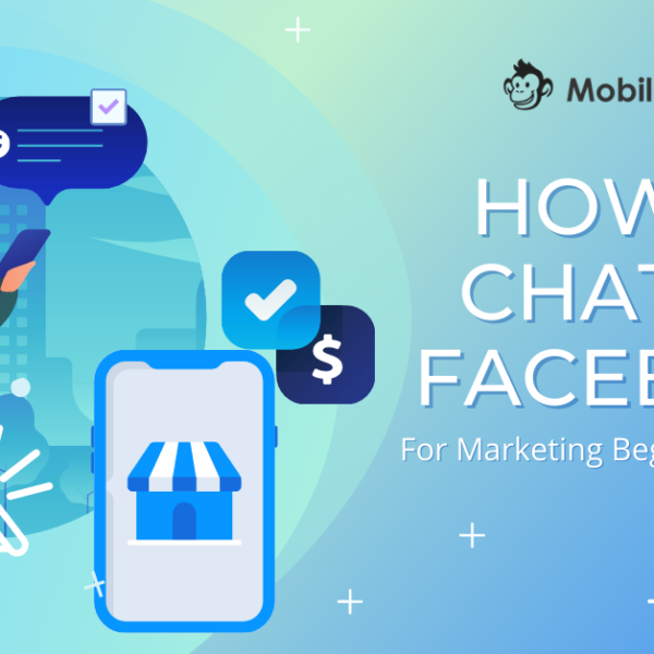 How to Chat on Facebook in 5 Different Ways: The Simple Guide for Marketing Beginners and Pros