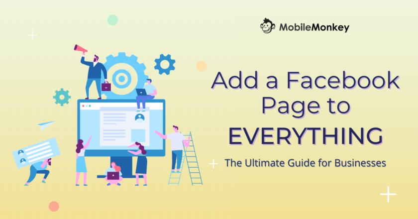 The Ultimate Guide to Add a Facebook Page to Everything for Businesses