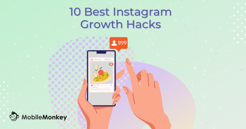 10 Best Instagram Growth Hacks to Convert Your Followers Into Leads