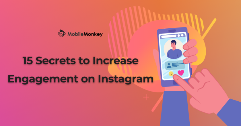 15 Secrets on How To Increase Engagement on Instagram in 2021