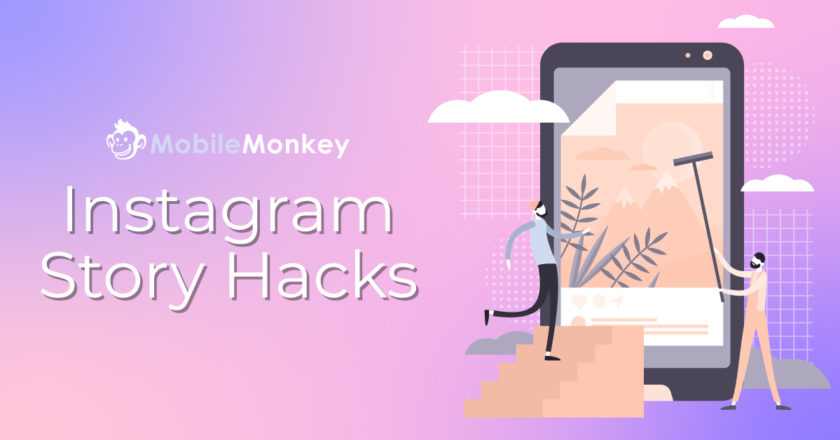 20 Instagram Story Hacks You'll Wish You Knew Yesterday