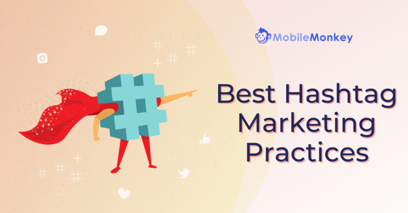 Best Hashtag Marketing Practices on Instagram for More Targeted Leads in 2021