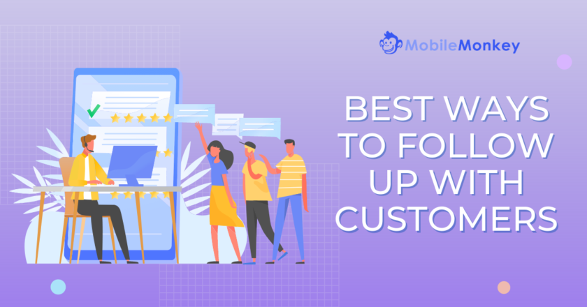 The Ultimate Crash Course for Best Ways to Follow Up with Customers