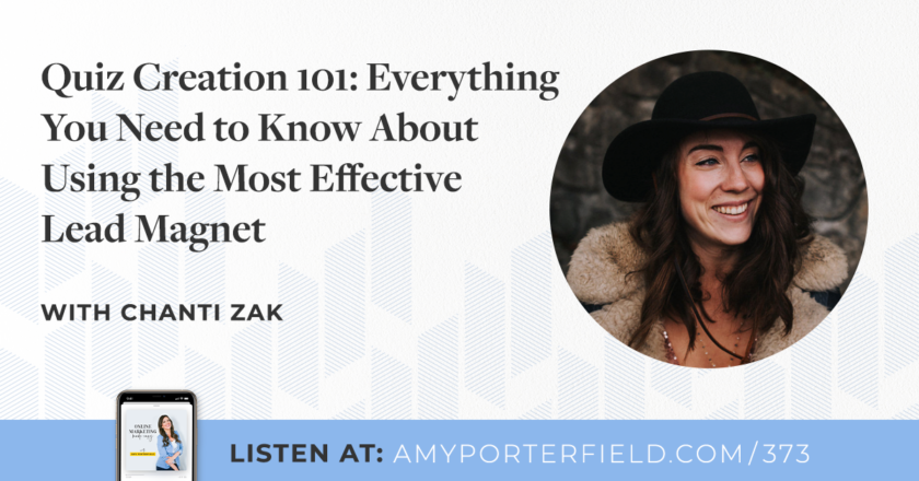 #373: Quiz Creation 101: Everything You Need to Know About Using the Most Effective Lead Magnet – Amy Porterfield