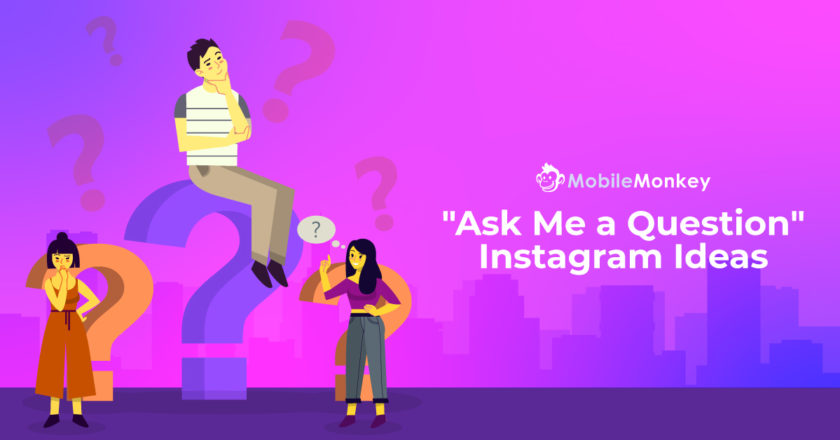 "50 ""Ask Me A Question"" Instagram Ideas and Poll Questions to Catapult Engagement and Win Leads"