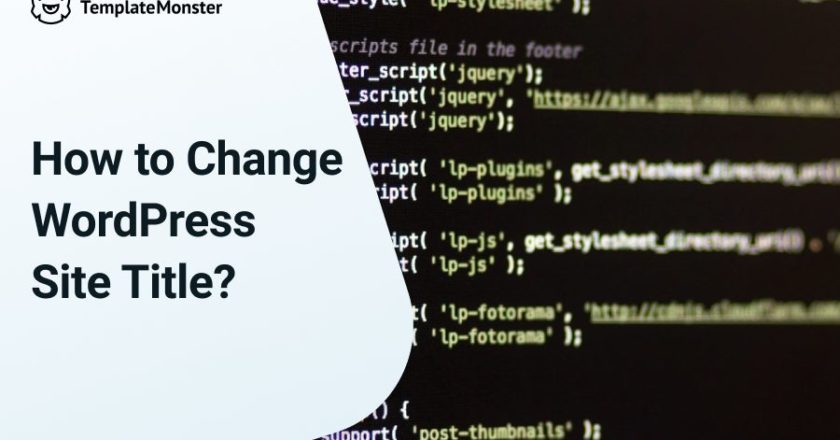How to Change Site Title in WordPress? [Simple Tutorial]