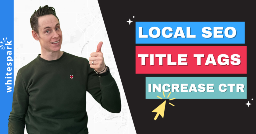 Title Tags for Local SEO: Increase Your Local Traffic and Click Through Rate