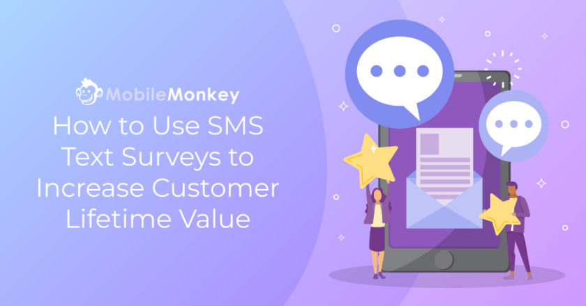 How to Use SMS Text Surveys to Learn What Your Customers Want & How to Build an SMS Survey in 5 Easy Steps
