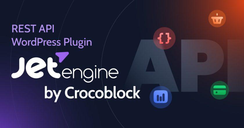 REST API WordPress Plugin – JetEngine by Crocoblock