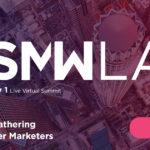 #SMWLA 2021 Preliminary Agenda Is Live!