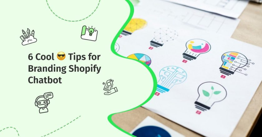 6 Cool 😎 Tips for Branding Shopify Chatbot | by QuickReply.ai | May, 2021