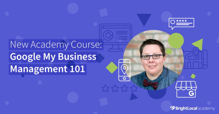 Google My Business Management 101