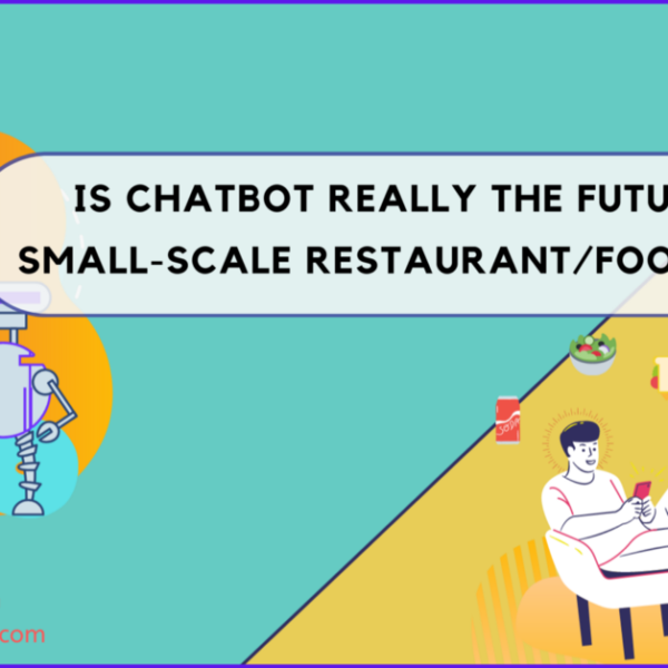 Is Chatbot really the future for small-scale Restaurant/Food outlets?   by Pragnakalp Techlabs   Jun, 2021