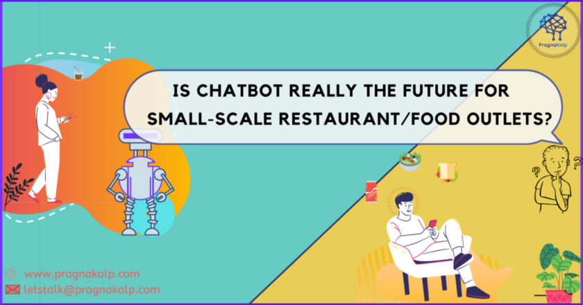 Is Chatbot really the future for small-scale Restaurant/Food outlets? | by Pragnakalp Techlabs | Jun, 2021