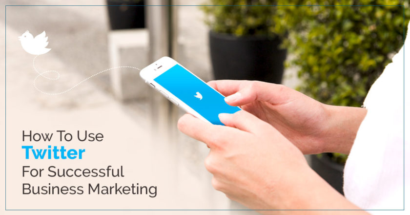 How To Use Twitter For Successful Business Marketing?