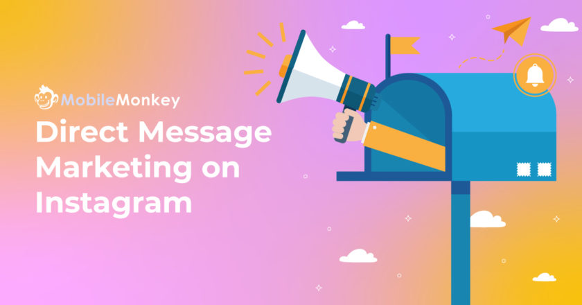 The Best Instagram Direct Message Marketing Examples & Templates