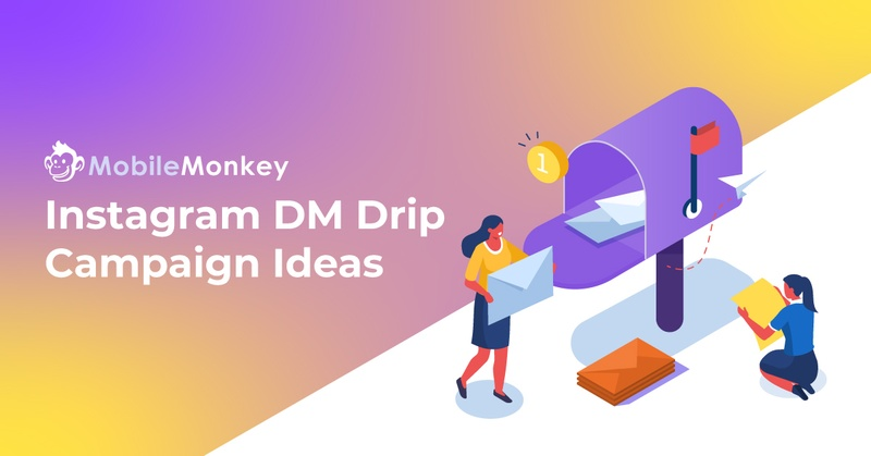 10 Best Instagram DM Drip Campaign Examples, Tips, and Tools