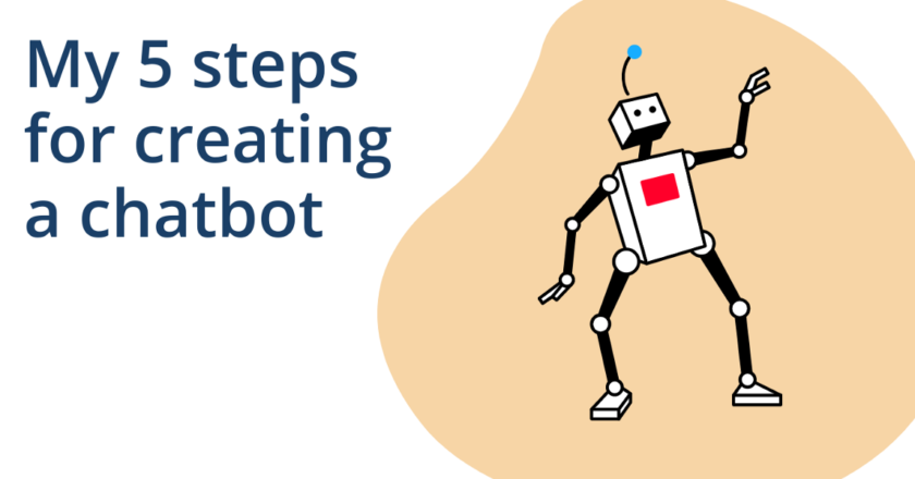 My 5 steps for creating a chatbot | by Samuel Ronce | Aug, 2021