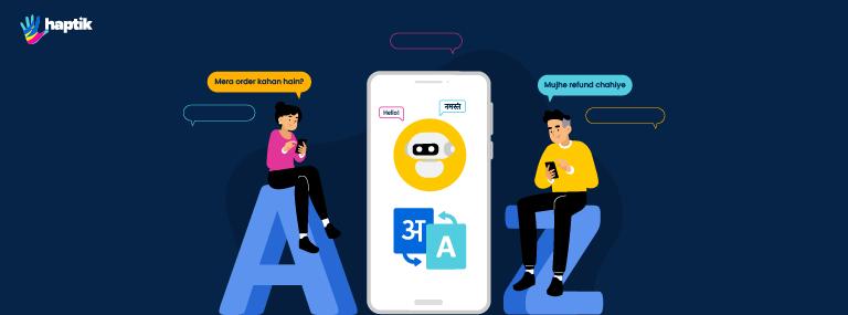 The Next Big Thing for Multilingual Chatbots: Hinglish | by Haptik | Aug, 2021