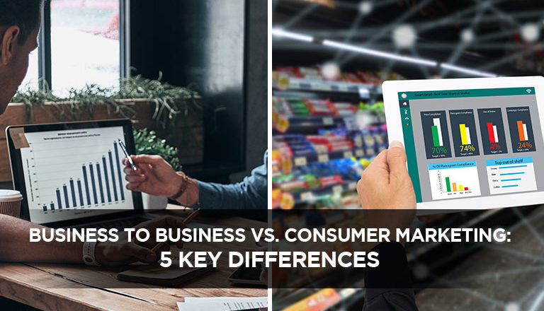 Business to Business vs. Consumer Marketing: 5 Key Differences