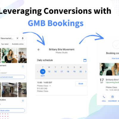 Leveraging Conversions with GMB Bookings/Reserve with Google