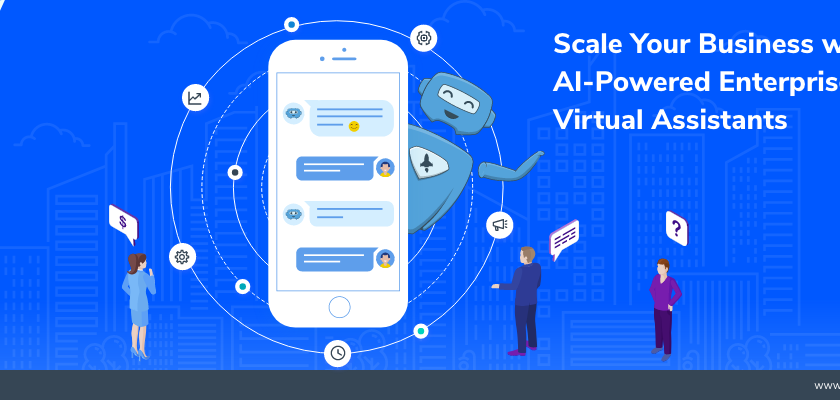 Scale Your Business with AI-Powered Enterprise Virtual Assistants | by Nuacem AI | Sep, 2021