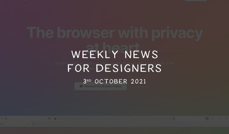 Weekly News for Designers № 612